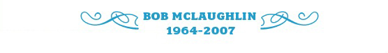 Bob McLaughlin 1964-2007